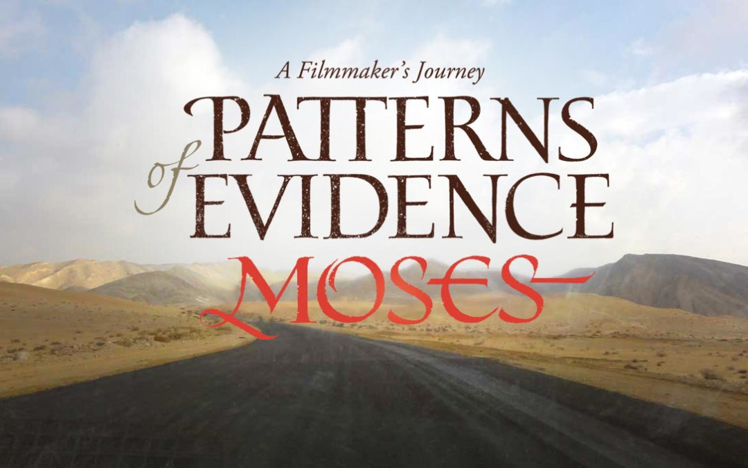 Patterns of Evidence: Moses